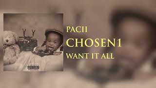 Watch Pacii Want It All video