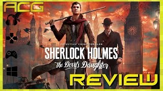 """Sherlock Holmes: The Devil's Daughter Review """"Buy, Wait for Sale, Rent, Never Touch?"""""""