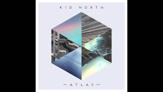 Kid North - Wildfires (From ATLAS album out now!)
