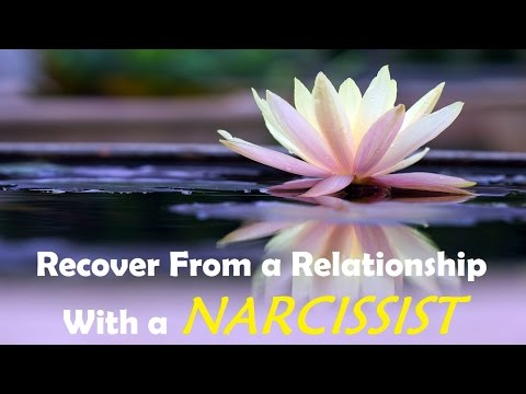 Recover From a Relationship With a Narcissist -  Emotional Healing Subliminal Messages
