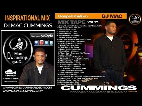 DJ MAC CUMMINGS GOSPEL RHYTHM MIX VOLUME 27