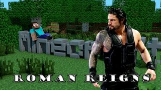 Minecraft - Roman Reigns Entrance