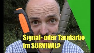 Tarnfarbe oder Signalfarbe? Was ist besser im Survival?