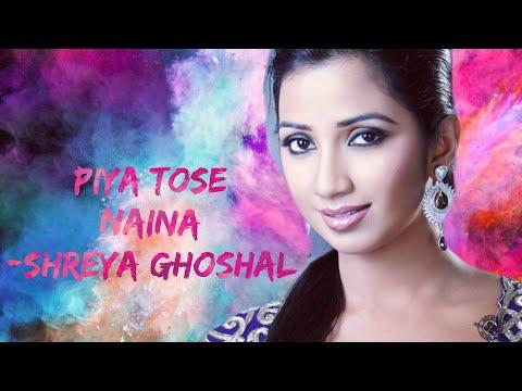 Piya Tose Naina Lage Re | Holi Special | Shreya Ghoshal