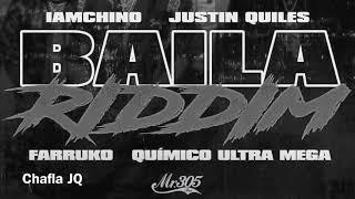 Cover images Baila Riddim - Justin Quiles x IamChino x Farruko x Quimico Ultra Mega | Chafla JQ