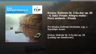 Eroica: Sinfonie Nr. 3 Es-dur op. 55 - 4. Satz: Finale: Allegro molto - Poco andante - Presto