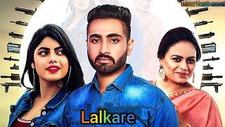 Lalkare (Manpreet Sandhu, Gurlez Akhtar) Mp3 Song Download