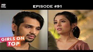 Girls on Top - Episode 91 - Sahir gets hospitalised!