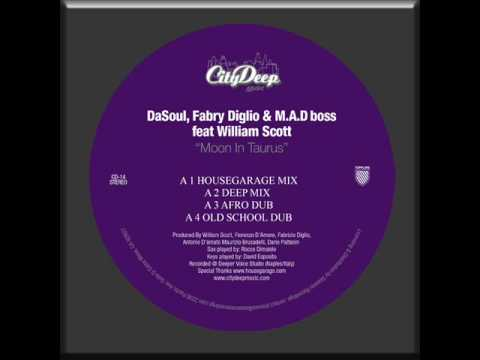 DaSouL(D'Amore) Fabry Diglio & M.A.D.Boss Feat William Scott Moon in Taurus (Old School Dub)