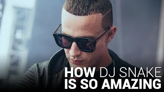 How DJ SNAKE is SO Amazing!!