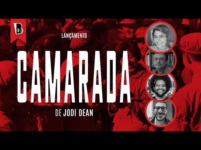 CAMARADA   Christian Dunker, Jones Manoel e Manuela D'Ávila,