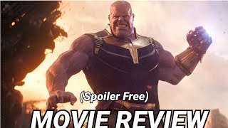 Avengers 3 Infinity War (Spoiler Free) Movie Review