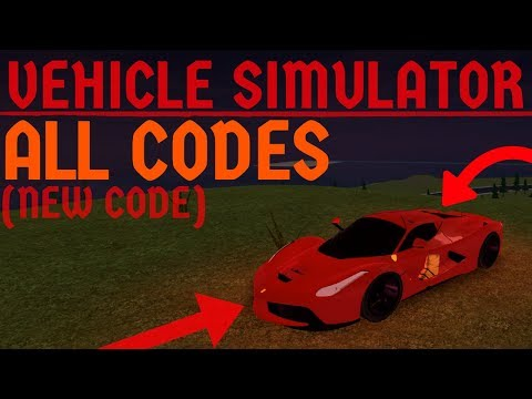 ROBLOX VEHICLE SIMULATOR CODE WORKING 2018 (most viewed