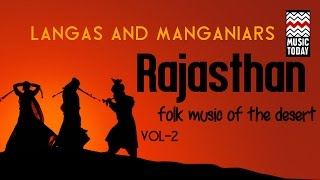 Rajasthan - Langas & Manganiars | Volume 2 | Audio Jukebox | Folk | Vocal