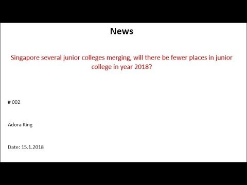 Singapore Several Junior College Merging, Will There Be Fewer Places For O-lever Students This Year?