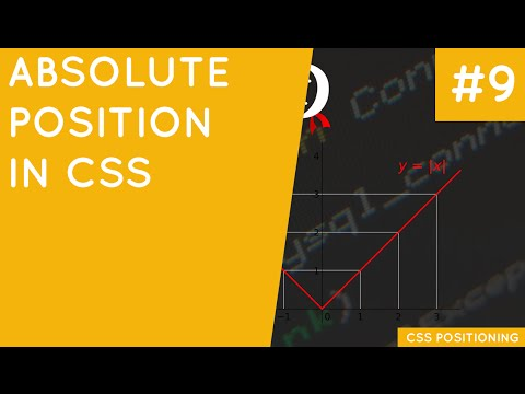 CSS Positioning Tutorial #9 - Absolute Position
