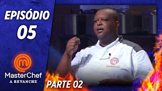 MASTERCHEF A REVANCHE (12/11/2019) | PARTE 2 | EP 05 | TEMP 01
