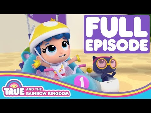Zip Zap Zoom | Full Episode | True and the Rainbow Kingdom Season 1