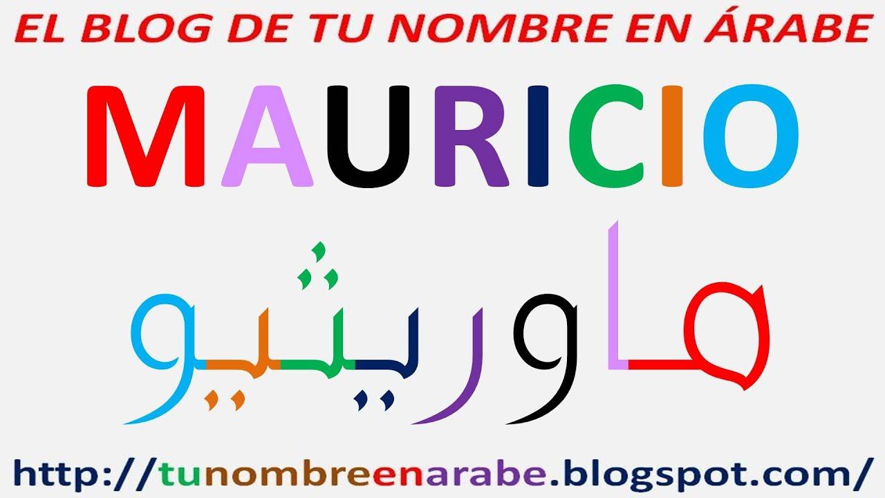 Mauricio En Arabe Para Tatuajes Youtube
