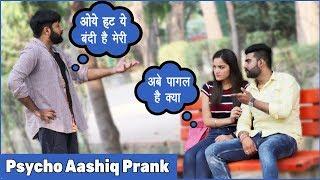 Extreme Psycho Aashiq Prank Gone Wrong - Sunny Arya   Tehelka Prank