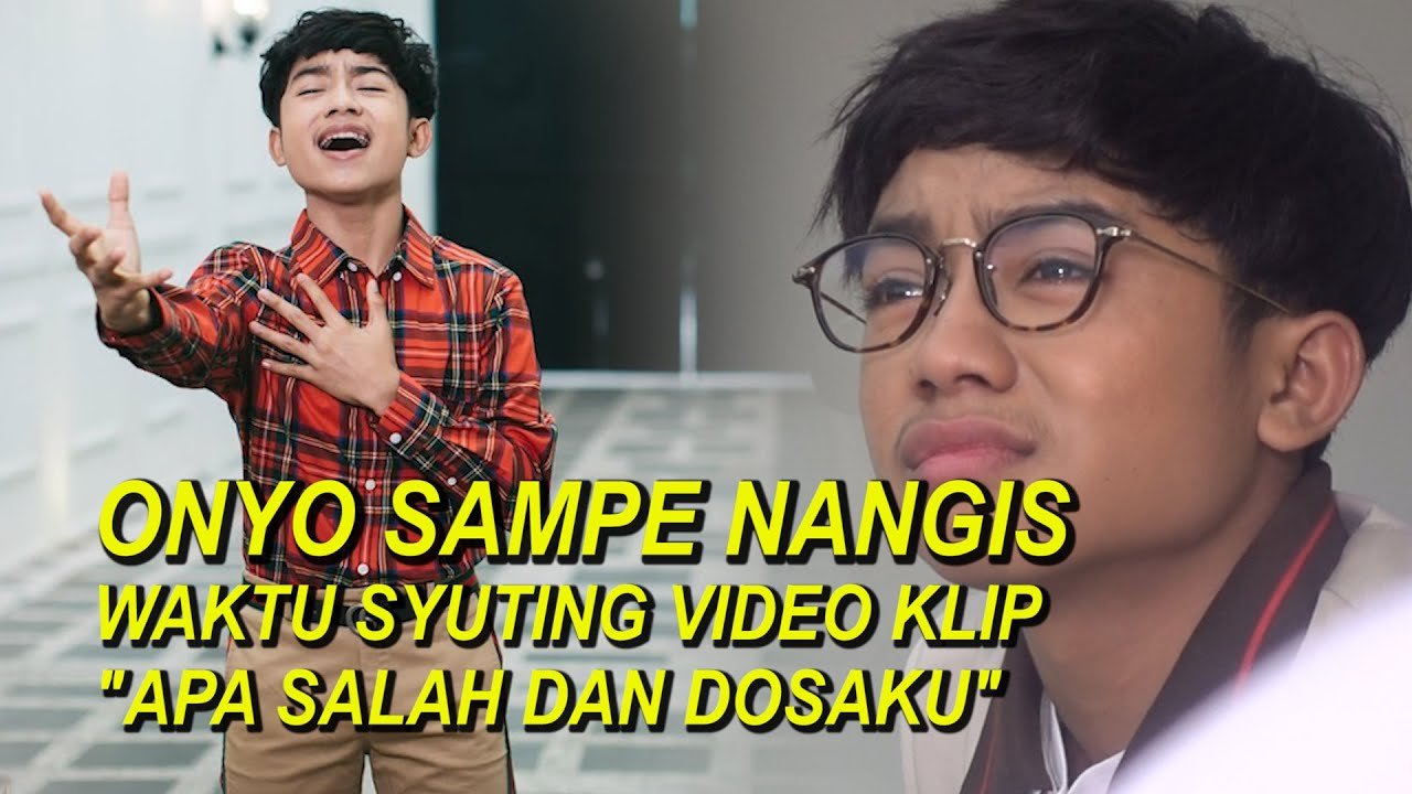"""The Onsu Family - Onyo sampe nangis waktu syuting video klip """"Apa Salah dan Dosaku"""""""