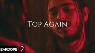 Baixar Post Malone - Top Again ft. Young Thug *NEW SONG 2017*
