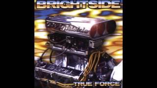 BRIGHTSIDE - TRUE FORCE - FULL ALBUM - 2001