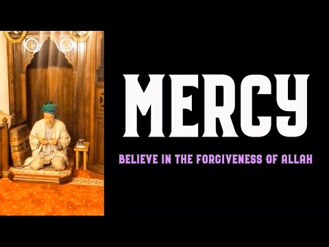 Mercy: Believe in the Forgiveness of Allah [ENGLISH VERSION]