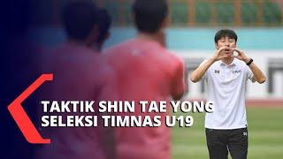 Seleksi Timnas Indonesia U19, 53 Kandidat Menjalani Seleksi