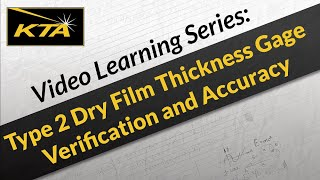 KTA Gage: Type 2 Dry Film Thickness Gage Verification and Accuracy(KTA Gage presents verification and accuracy of type 2 dry film thickness gages. We receive a lot of questions in regards to proper verification according to SSPC ..., 2016-01-25T19:51:15.000Z)