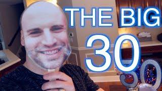 I TURNED 30 - Nathan Lucas