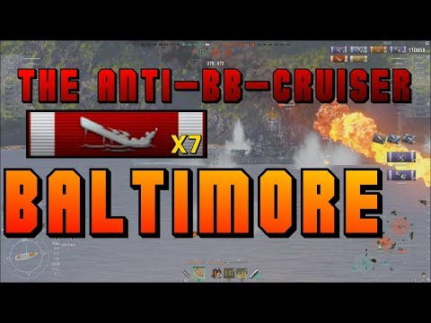 Baltimore - the anti-BB Cruiser - 7 kills || World of Warships