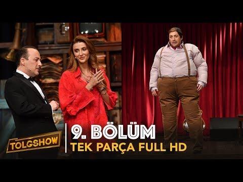 TOLGSHOW 9. Bölüm | Tek Parça Full HD
