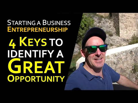 Entrepreneurship: 4 Keys to Identify a Great Business Opportunity (with Mathieu Carenzo)