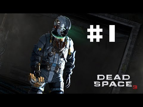 Dead Space 3 - I Can Crouch! - Part 1