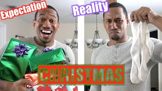 Christmas: Expectation Vs Reality!
