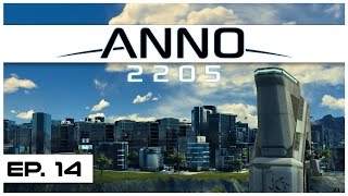 Anno 2205 - Ep. 14 - Redistricting the Temperate Base! - Let