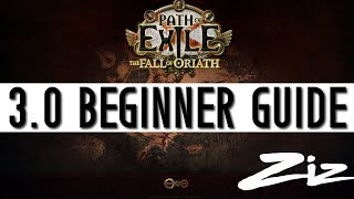 Path of Exile 3.0 - Beginner Guide + Zizaran's Tips and Tricks