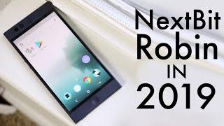 NextBit Robin In 2019! (Still Worth It?) (Review)