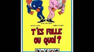Video T'es folle ou quoi ? - Musique du film download MP3, 3GP, MP4, WEBM, AVI, FLV November 2017
