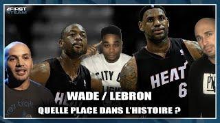 WADE / LEBRON : QUELLE PLACE DANS L'HISTOIRE ? (Avec Samyr Hamoudi) NBA First Day Show