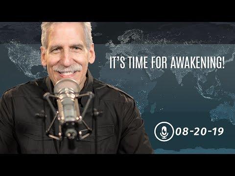 It's Time for Awakening!