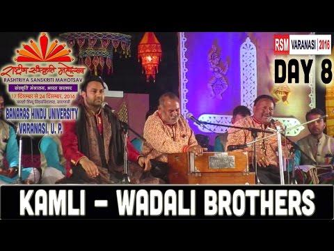 Kamli - Wadali Brothers | RSMBHU 2016 Day 8 | Banaras Hindu University, Varanasi