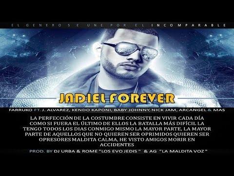 Jadiel Forever (Con Letra) Kendo Kaponi Ft. Farruko, J Alvarez, Arcangel & Mas