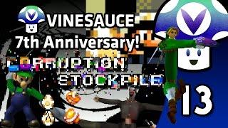 [Vinesauce] Vinny - Corruption Stockpile: 7th Anniversary Special! (part 13)
