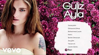 Güliz Ayla - Bazı (Official Audio)