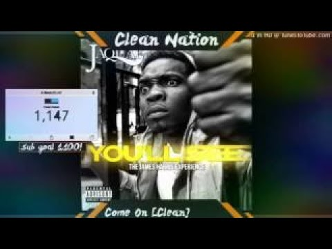 Jaquae feat. Fatboy, Izzo & A Boogie Come On [Clean] Clean Nation