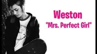 "Weston ""Mrs Perfect Girl"""