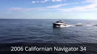 2006 Californian Navigator 34 - Diesel Boat For Sale