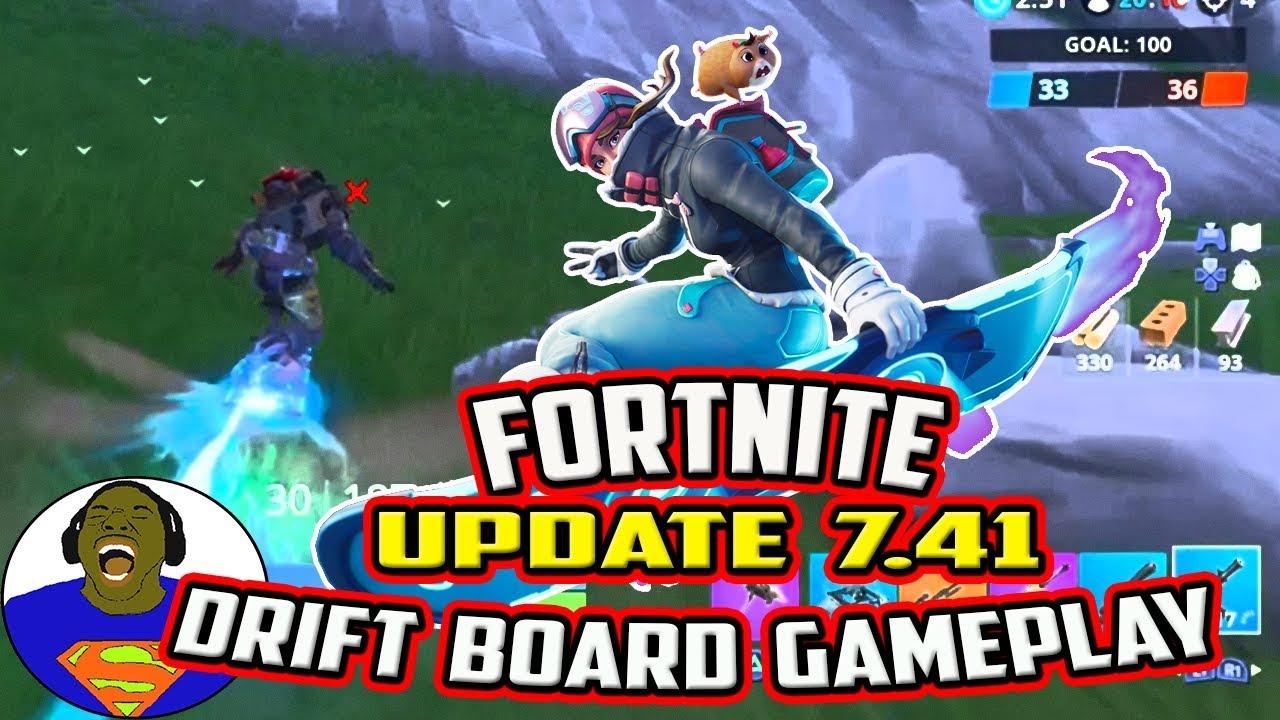 FORTNITE UPDATE 7.41 PATCH NOTES AND UPDATE - DRIFT BOARD ...